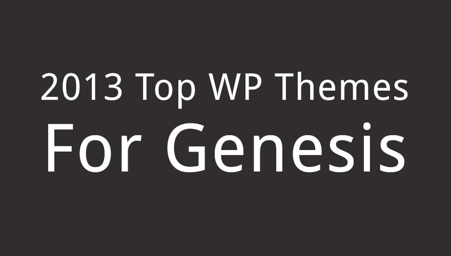Top StudioPress Themes for WordPress