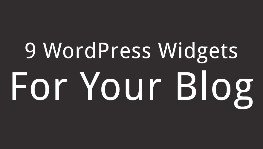 Best Widgets for Your Blog